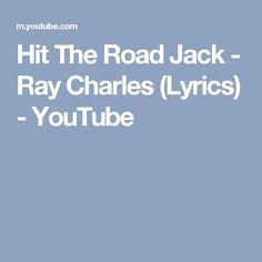 Hit The Road Jack - Ray Charles (Lyrics) - YouTube