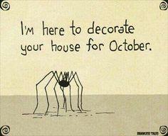 ριитєяєѕт: ıŋ۷σƙıŋɠѕ℘ιяιɬѕ More Halloween / Spider humor Theme Halloween, Halloween Signs, Holidays Halloween, Spooky Halloween, Vintage Halloween, Halloween Crafts, Halloween Humor, Halloween Garage, Halloween Rocks