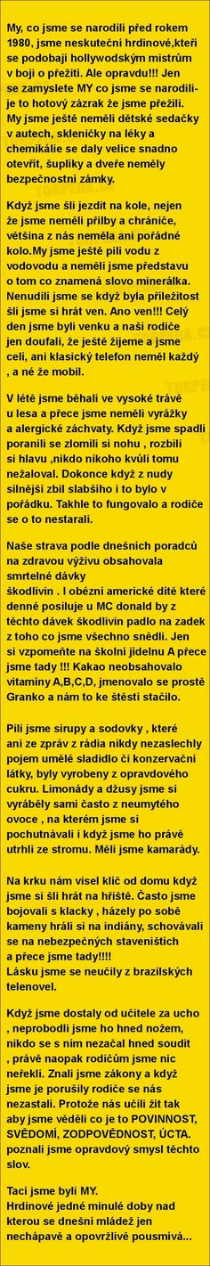 Dobrý a pravdivý Jokes Quotes, Death Metal, True Words, Motto, True Stories, Quotations, Funny Pictures, Inspirational Quotes, Messages