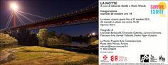 LA NOTTE –  A cura di Edoardo Delille e Paolo Woods – Le Murate – Firenze – 21/10 – 27/10