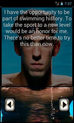 Michael Phelps Quotes-- wish I had a smartphone right about now. Michael Phelps Quotes, Olympic Swimming, Special Olympics, Keep Swimming, Team Usa, Olympians, Senior Year, Quotes To Live By, Athlete