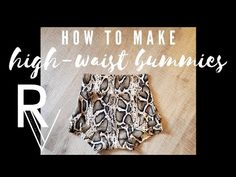 How To Sew High-Waist Bummies Video Tutorial Barbie Sewing Patterns, Baby Dress Patterns, Baby Clothes Patterns, Easy Sewing Patterns, Pattern Sewing, Pants Pattern, Old Baby Clothes, Recycle Old Clothes, Sewing For Kids