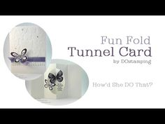 Tunnel Fun Fold Card with Watercolor Wings by Dawn O - YouTube