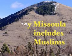 Missoula Celebrates Islam Week | About Islam