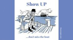 If You Don't Show Up…