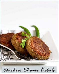 Chicken Shami Kebabs … patties from the past! ~  India, brings back childhood memories! Making these soon!!