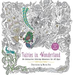 Fairies In Wonderland An Interactive Coloring Adventure For All Ages Amazonde
