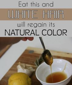 Eat this and white hair will regain its natural color - BestWomenTips.com