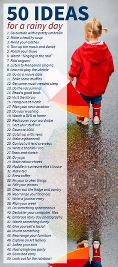 50 IDEAS for a rainy day list