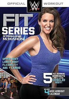 WWE Fit Series: Stephanie McMahon - Upper Body/Lower Body/Flexibility/Abs/Cardio
