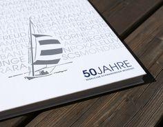 5o Jahre Jubiläumsedition vom Segelclub Schwarzindien Mondsee. #lassnig Salzburg, Grafik Design, Book Design, Sailing, Books, Candle, Livros, Livres, Book
