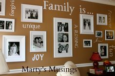 Chocolate brown wall filled with the words Family Is……unique, joy, chosen, a blessing, forever, love, fun, forgiven, cut from white vinyl with Cricut die cut machine, with black and white pictures in white frames