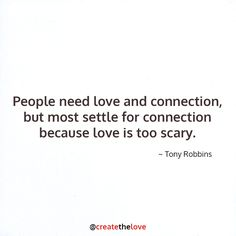 Tony Robbins Quote www.MarkGroves.tv #love #connection #quote #quotes ...