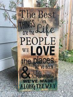 The Best Things In Life Custom Wood Signs