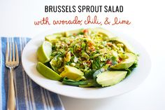 Brussels sprouts salad with avocado, chili, & lime | Inspired to Share