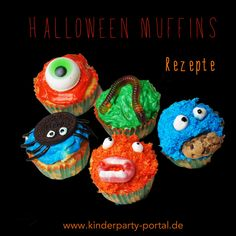 Coole Halloween Muffin - Rezepte gibt es auf:  http://www.kinderparty-portal.de/index.php/themenparty/halloween-party