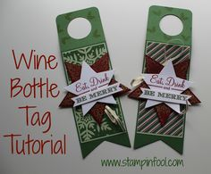 Craft Fair tips and tricks Wine Bottle Tag Tutorial with Stampin Up Start Framelits, Bright & Beautiful, Trim the Tree Wine Bottle Tags, Wine Tags, Wine Bottle Crafts, Wine Bottles, Wine Bottle Covers, Wine Corks, Christmas Paper Crafts, Christmas Wine, Christmas Gift Tags