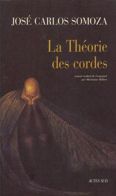 La théorie des cordes (JC Somoza)