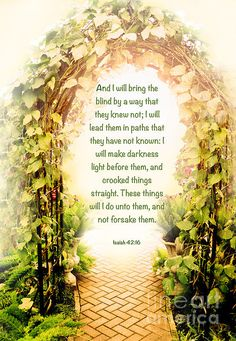 blind light path bible scripture words of truth lead instruction inspirational jesus christianity wisdom prophetic garden trellis leaves isiah