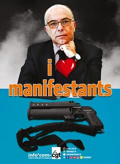 Affiche : Cazeneuve, i love manifestants - Info'Com-CGT