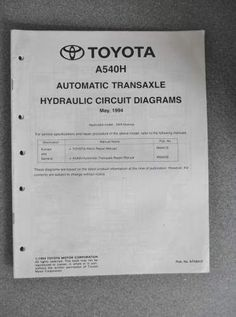 £11.99 Toyota Automatic Transaxle Hydraulic Circuit Diagrams Manual A540H 1994