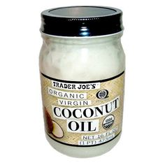My Secret Weapon: Coconut Oil:  The best for makeup removal, hair conditioning...everything!