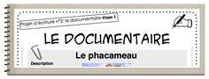 Projet d'écriture : le faux documentaire (plusieurs autres projets d'écriture sur le site à voir)