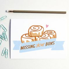 Valentine Card Missing Your Buns Greeting Card by BySeaAndSky