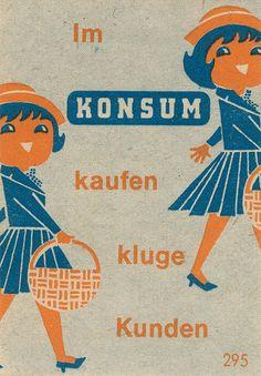 Im Konsum kaufen klüge Kunden. East German matchbox label by maraid, via Flickr