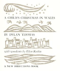 Black and White: Ellen Raskin & A Child's Christmas in Wales