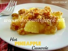 The Country Cook: Hot Pineapple Casserole {you HAVE to make this - I promise it will be a HUGE hit!!}