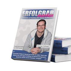 """Du möchtest mehr Erfolg in deinem Online Business? Dann bestell dir jetzt das kostenlose Buch von Ralf Schmitz """"Erfolgbar machen"""". Du bezahlst nur die Versandkosten. Ralf Schmitz, Elf, Florian, Baseball Cards, Cover, Sports, Books, Authors, Hs Sports"""