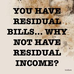 Think about it. Every month we are paying utility bills and cell phone bills as a necessity. Healthcare is a necessity and there is a proven system to make residual income from home. Live the residual life. Go to www.getsmartamerica.com/earnmore or call 866-484-7670 #Changeandfindasolution #residuallife #homebasepays #homebusiness #stayathomemom  #theresiduallife
