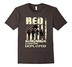 R.E.D Friday Shirts RED Remember Everyone Deployed RED Friday - Red Friday Military - Remember Red Friday - Red Friday Quotes - Red Friday  Shirt -