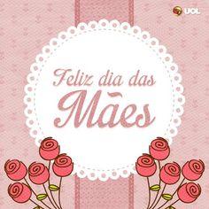 Mensagens para o Dia das Mães!