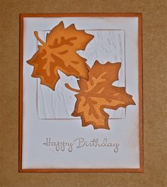 Cricut Crazy Scrapper: Happy Birthday (with fall leaves)