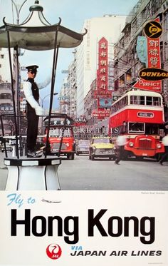 Picture This Gallery, Hong Kong | Vintage airline poster promoting travel to Hong Kong via Japan Air Lines. Featuring a wonderful photograph of Nathan Road, Kowloon, in the 1960s.