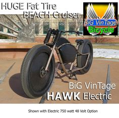 BVB HAWK Electric 750W 48V Big Vintage Bicycle makes These huge Fat tire beach cruiser bikes. Custom made to order to fit your body size. fat bike old school steampunk bicycle ratrod balloon tire, fat tire custom electric lowrider