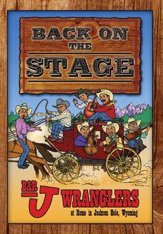 Best darn tootin' dinner show.....Bar J Chuckwagon, Jackson Hole, WY  ~ Bar J Wranglers Are My Absolute Favorite!!! I love Cowboy Music & Poetry!!