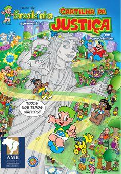 Cartilha da Justiça em quadrinhos 2012  Publicação da AMB - Associação dos Magistrados Brasileiros ilustrada pelo cartunista Marcos Vaz e carro chefe do Programa Cidadania e Justiça Também se Aprendem na Escola. Protagonizada pelo personagem Brasilzinho teve sua 1.ª edição publicada em 1992.