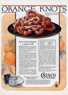 1921 Crisco Ad - Orange Knot Donuts 1921 Crisco advertisement featuring a recipe…