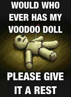 "Voodoo doll, please give it back ! Spoonie quotes. Laughing is often the best form of medicine!! I hope you find a solution. For pain relief, that naturally sounds good!! premium UK Cannabidiol ""CBD"" Oils and CBD vape e-liquids. Share and like them at on.fb.me/1fqFYu5, Try it ?"