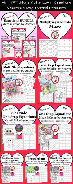 Valentine's Day Color-by-Answer & Maze Products for the following concepts:  Place Value, Proportions, One Step Equations, 6th Grade One Step Equations, Two Step Equations, Multi Step Equations, Distributive Property With Negatives, & Distributive Property No Negatives.  Visit Gotta Luv It Creations on Teachers Pay Teachers