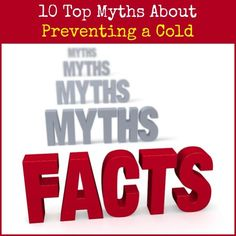 03247372307 Dr. Joe Alton debunks 10 of the most common myths about colds. Many may
