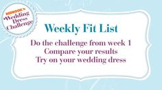 The Get Your Body Back week 12 workout fit list.  How about try on your bathing suit?  Wedding Dress.....whatever!  :)