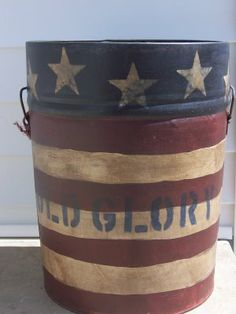 Alter a #10 tin can into a patriotic bucket!      Old Glory bucket