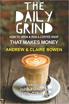 A practical guide to opening and running a successful Independent Coffee Shop, essential reading for all Entrepreneurs. Don't open your coffee shop until you ha Coffee Shop Names, My Coffee Shop, Coffee Shop Design, Coffee Love, Coffee Shops, Black Coffee, Coffee Van, Decaf Coffee, Coffee Scrub