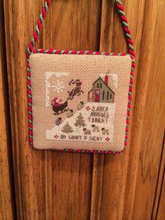 Santa Arrives Tonight, Oh What a Sight Christmas Cross Stitch
