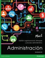 Ingebook - ADMINISTRACIÓN 2ED - Gestión organizacional, enfoques y proceso administrativo