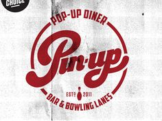 Pinup logo. Diner and Bowling lane. Awesome logo and name branding.